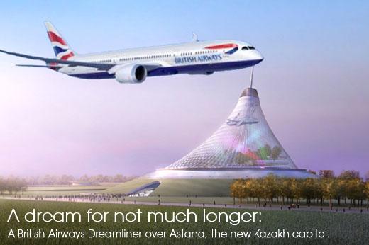 Image: A British Airways Dreamliner over Astana, the new Kazakh capital