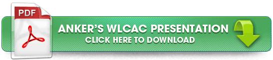 Download Anker's WLCAC presentation