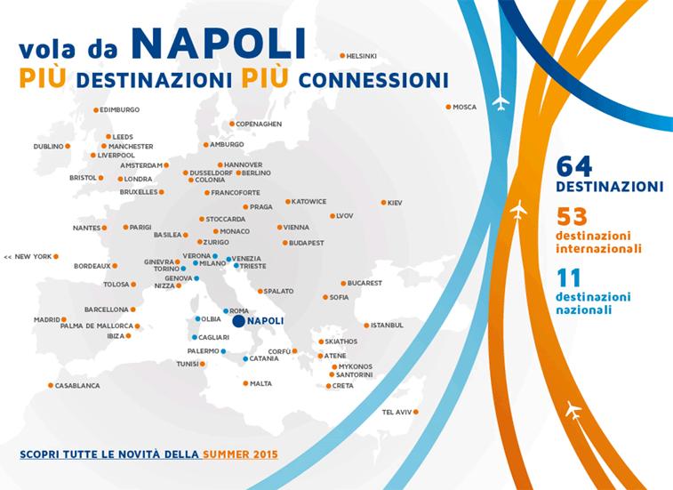 naples 64 destinations for summer 2015 Tel Aviv Moscow Helsinki New York Casablanca
